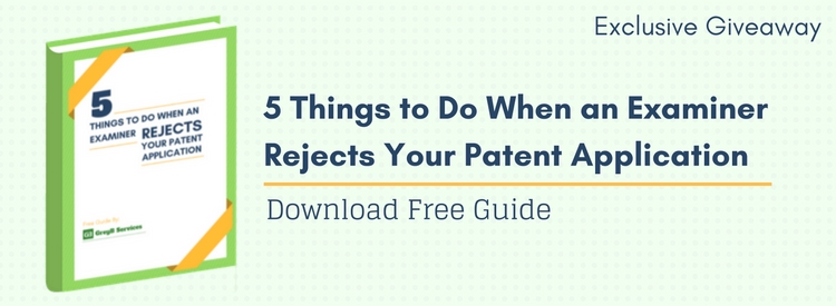 Free Guide: 5 Things to do When an Examiner Rejects Your Patent