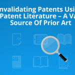 Invalidating Patents using Non Patent Literature – A Valuable Source of Prior Art