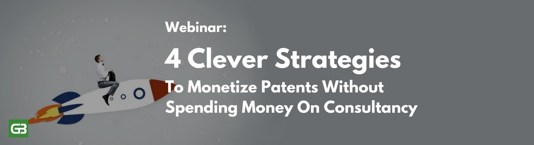 4-clever-strategies-to-monetize-patents-without-spending-money-on-consultancy