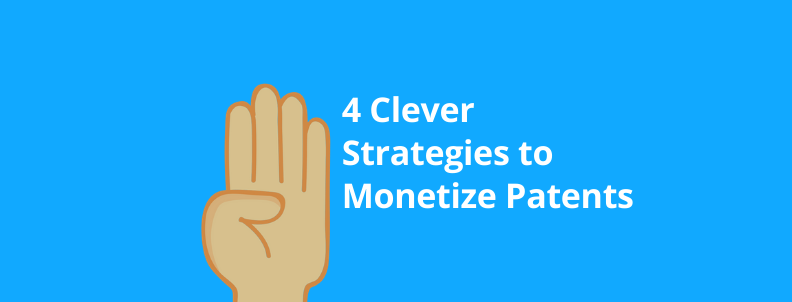 How to make Patent Monetization Strategies by Yourself