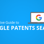 Google Patent Search – A Definitive Guide for Patent Searching
