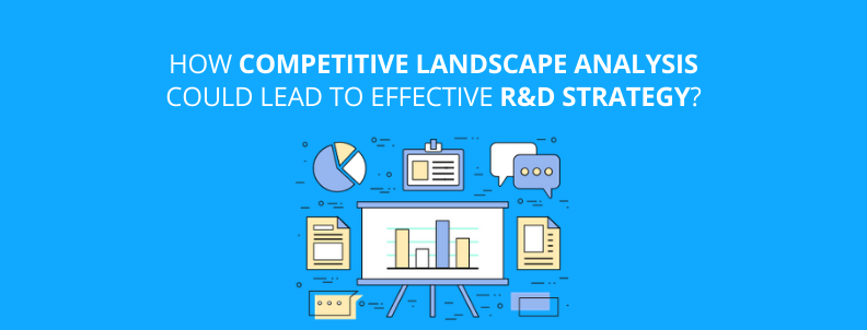 Patent Competitive Analysis R&D strategy