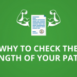 Why is it important to check the strength of your patent?