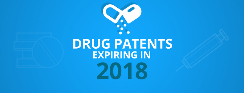 Which Drug Patents have Expired in 2018? – GreyB