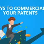 Patent Commercialization: 5 Ways to Make Money From Your Patents