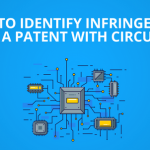 Patent Licensing Strategy: How to identify Infringement for a Patent with Circuits?