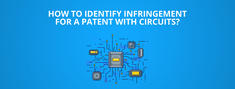 How to determine patent infringement for circuits