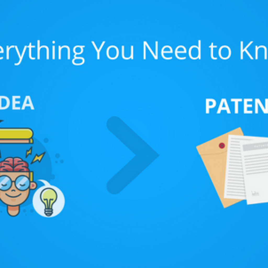 from idea to patent: everything you need to know - greyb
