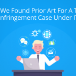 How We Found Prior Art For A Trade Secret Infringement Case Under ITC 337?