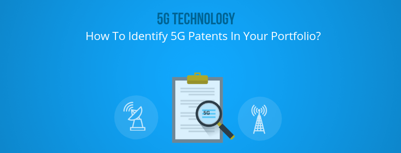 5G technology: How to identify 5G patents in your portfolio? – GreyB