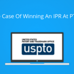 Art of winning at IPR – Creating a stronger litigation strategy by attacking a problem from various angles