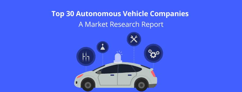 30 Autonomous vehicle companies