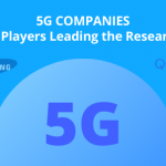 5G Companies: Which Players are Leading the Market?