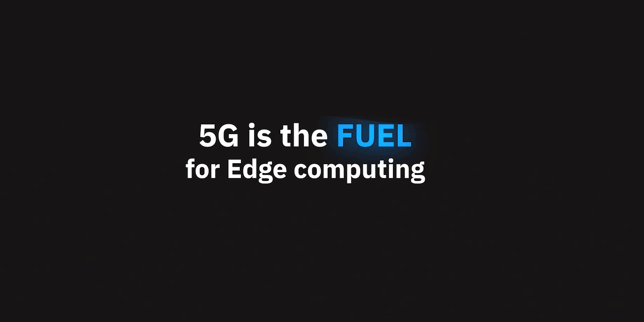 5G fuel edge computing