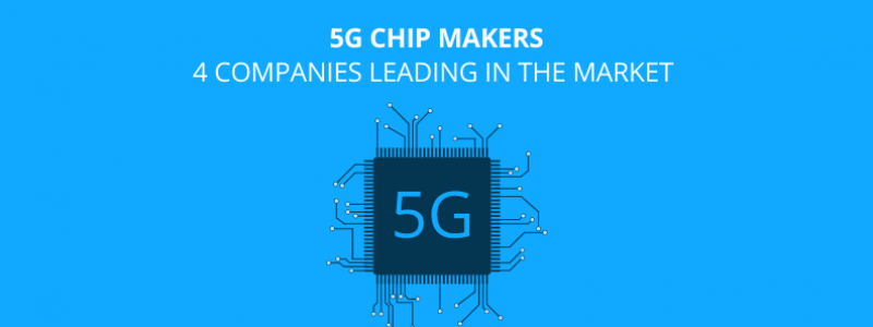 5g chip makers