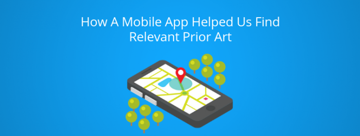 How a Mobile App helped us find relevant Prior art in an