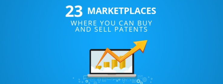 List – 23 Marketplaces Where You Can Buy and Sell Patents – GreyB