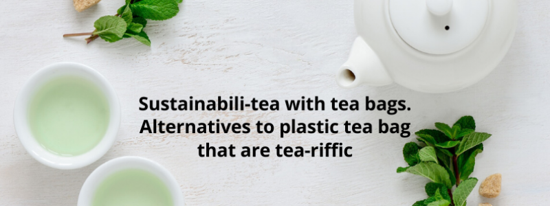 plastic free tea bags