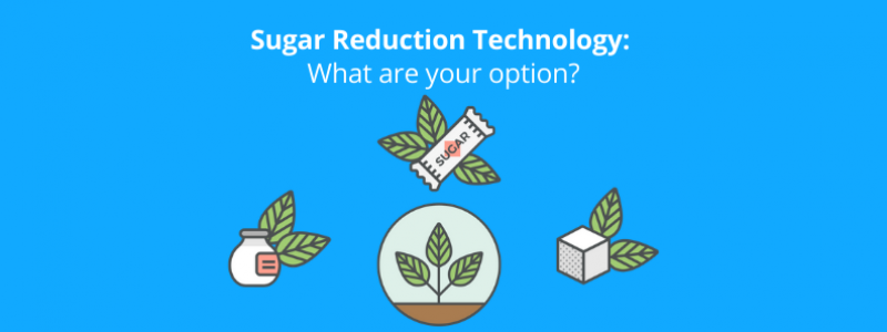 Sugar Reduction technology