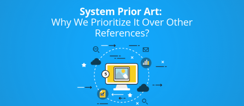 system-prior-art-why-we-prioritize-it-over-other-references