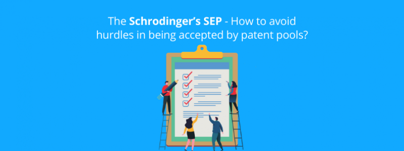 the-schrodingers-sep-how-to-avoid-hurdles-in-being-accepted-by-patent-pools
